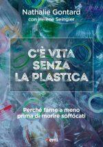 c'è vita senza la plastica